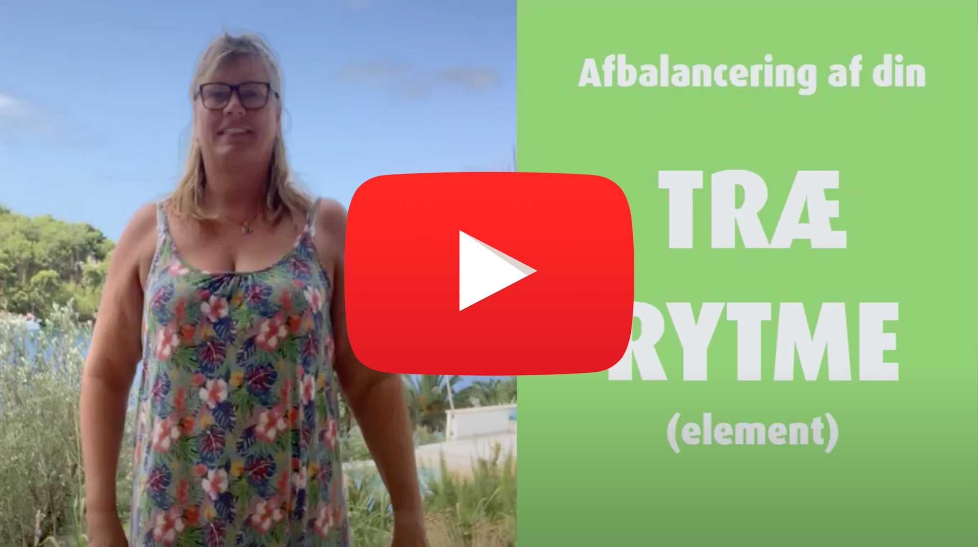 Øvelse til af afbalancere TRÆ rytmen (træ elementet)