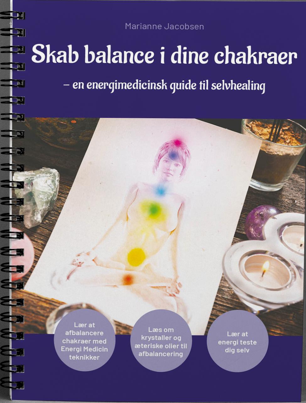 Ny bog: Skab balance i dine chakraer - energimedicinske teknikker til selvhealing